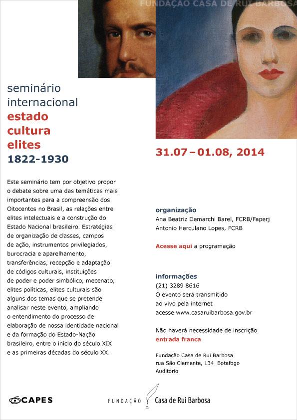 Seminário Internacional Estado Cultura Elites 1822 - 1930