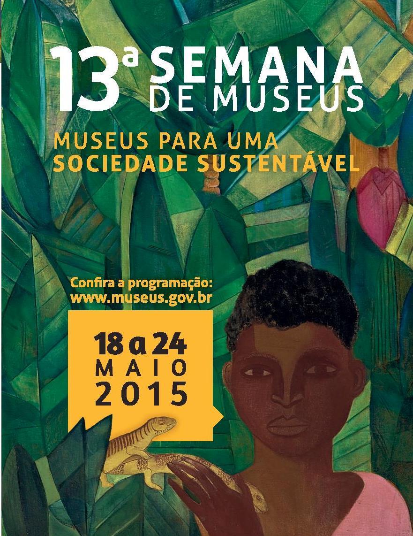13º Semana de Museus do Instituto Brasileiro de Museus 01