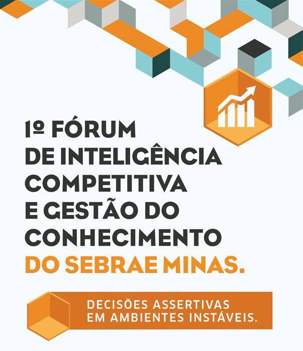 1º Fórum de Inteligência Competitiva e Gestão do Conhecimento