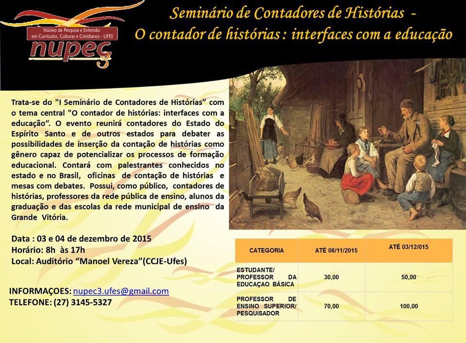 Seminário de Contadores de Histórias O contador de histórias interfaces com a educação