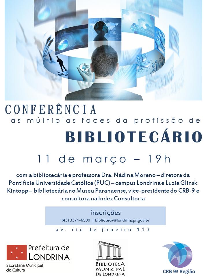Conferência As Múltiplas Faces da Profissão Bibliotecário