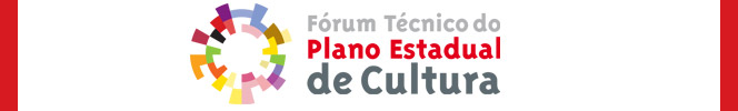 Fórum Técnico do Plano Estadual de Cultura