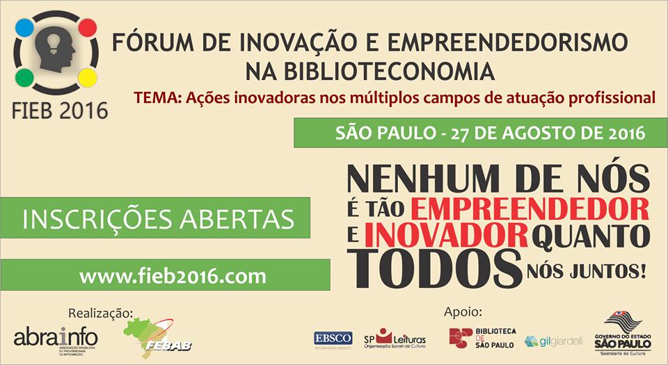 I Fórum de Inovação e Empreendedorismo na Biblioteconomia