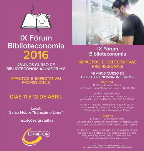 IX Fórum de Biblioteconomia UNIFOR-MG